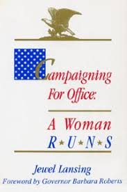 Campaigning for office : a woman runs